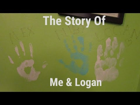 The Story Of Me & Logan