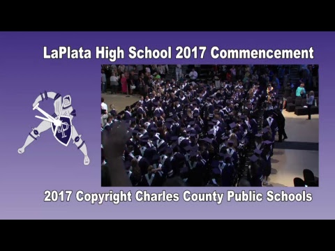 La Plata High School Class of 2017 Commencement