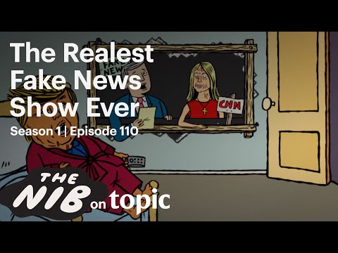 The Nib: Real Fake News | 110 (full episode)