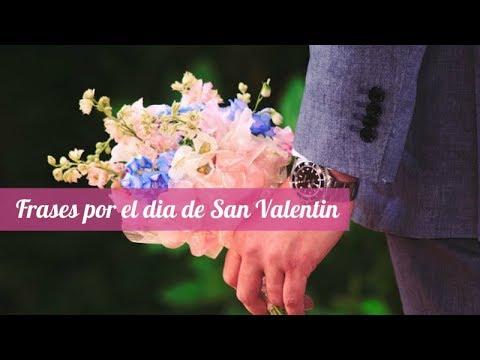 Frases Por El Dia De San Valentin Para Mi Novio Youtube