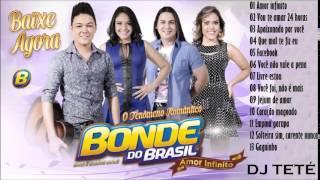 Bonde do Brasil - CD Amor Infinito | Completo