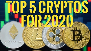 👉Top 5 Cryptos for 2020 -- What's the Best Cryptocurrency to invest in 2020 ?