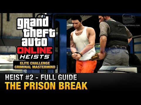 GTA Online Heist #2 - The Prison Break (Elite Challenge & Cr