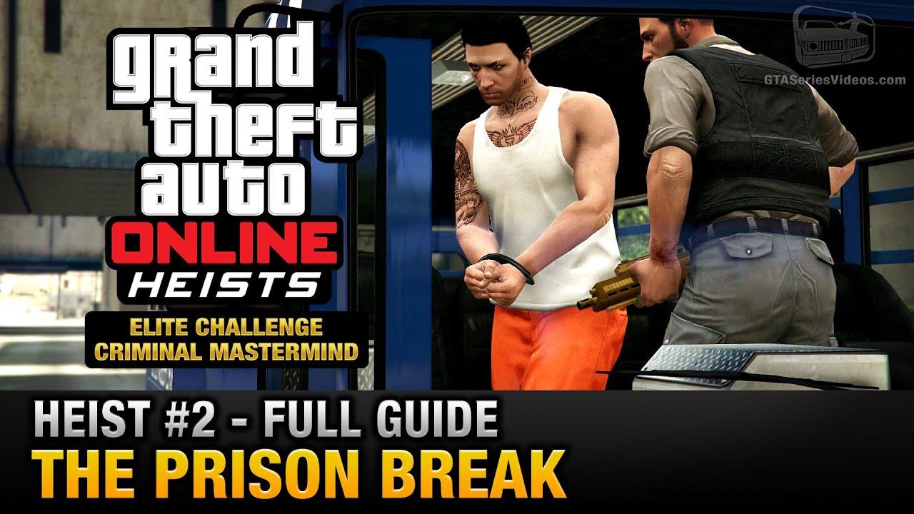Gta 5 Online Prison Break Heist Guide How To Set Up Your First 4 Man Heist