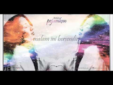 PEJAMKAN // AIKA (Official Lyric Video)