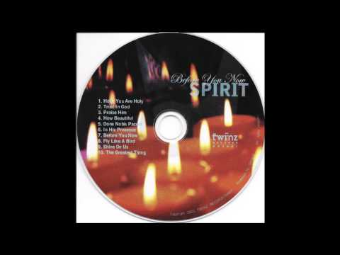 SPIRIT Before You Now