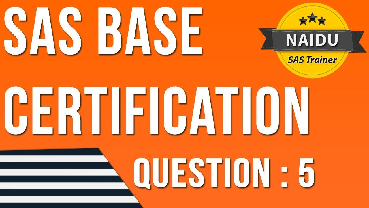 Base Sas Certification Question 5 Youtube