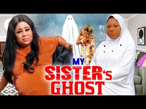 Download MY SISTER'S GHOST SEASON 1&2 FULL MOVIE (DESTINY ETIKO)2021 LATEST NIGERIAN NOLLYWOOD MOVIE