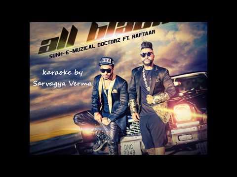 All Black(Sukh-e and Raftaar) karaoke by Sarvagya Verma (SRocks)