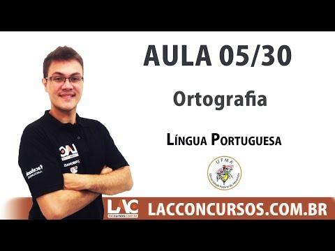 UFMA 2017 - Língua Portuguesa - Ortografia - 05/30