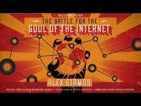 2018 CISAC Drell Lecture: The Battle for the Soul of the Internet