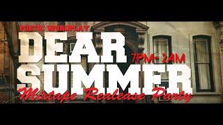 Poetic Wordplay's Dear Summer Mixtape Release Event