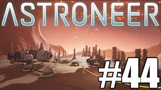 The FGN Crew Plays: Astroneer #44 - Inhabitation Nation
