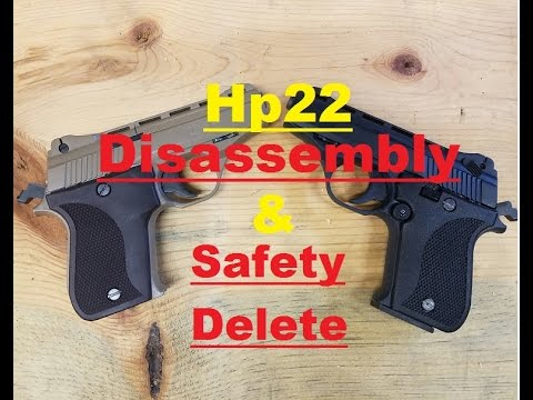 Hp22 Disassembly and Safety Delete