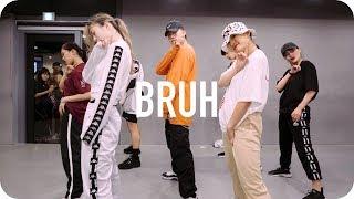 Bruh - traila $ong ft. Dion / Jinwoo Yoon Choreography