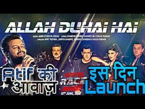 race-3-allah-duhai-hai-song-in-atif-aslam-voice-launch-date-,-salman-khan,atif-aslam