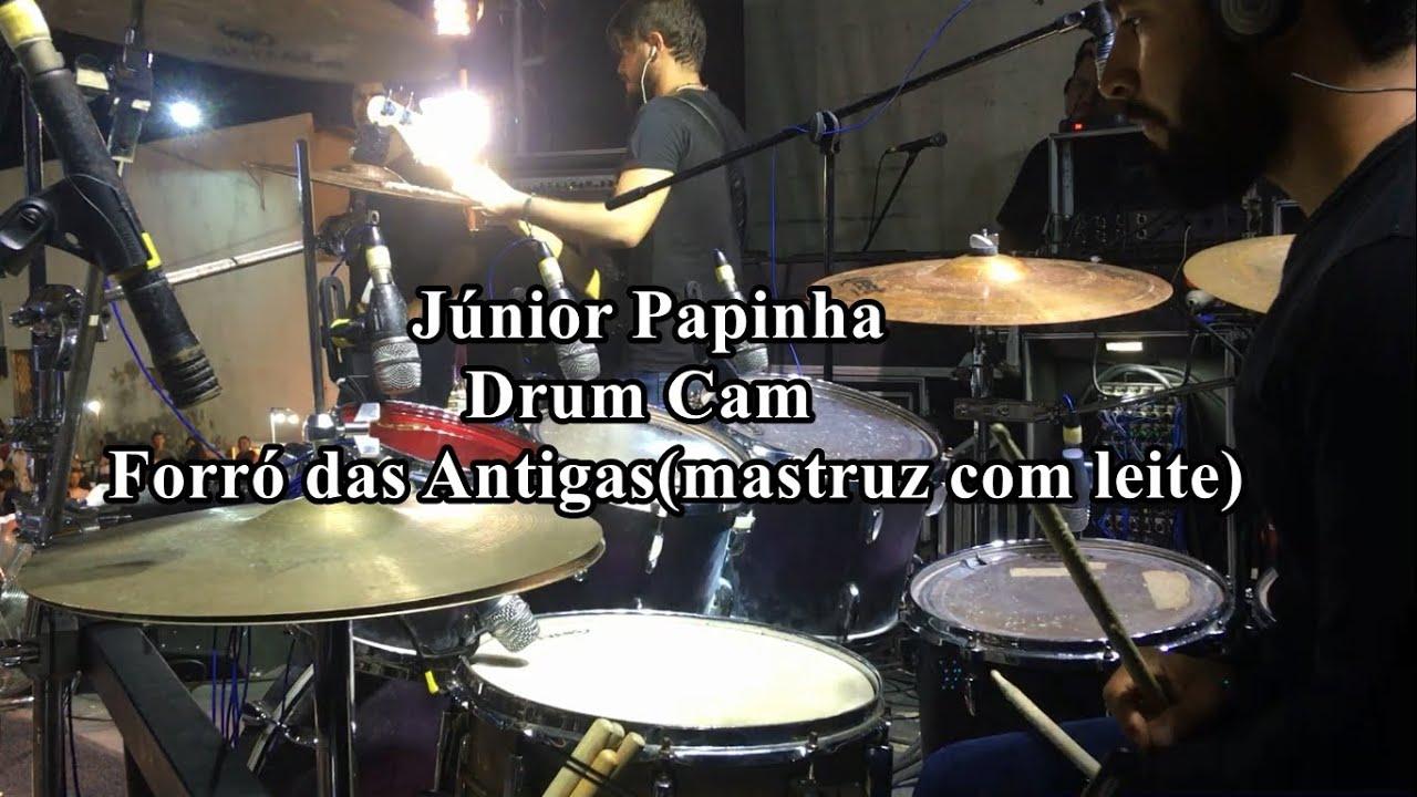 Junior Papinha - Drum Cam - Bloco de forró das antigas ( Mastruz com leite) Drum cover