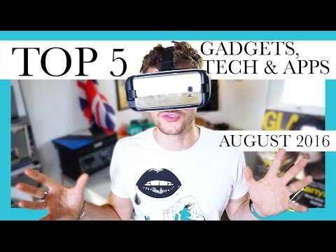 TOP 5 GADGETS, TECH & APPS | AUGUST 2016