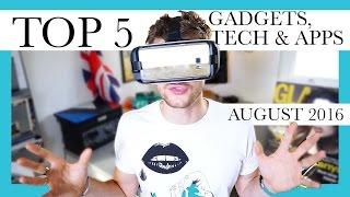 top 5 gadgets tech apps   august 2016