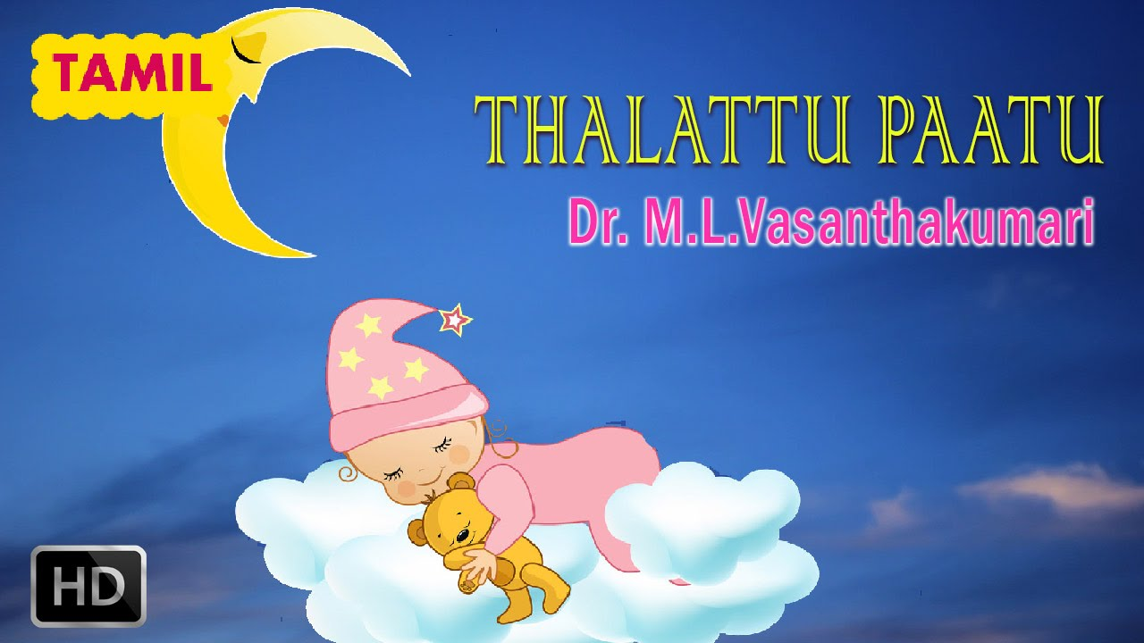 ml vasanthakumari thalattu songs