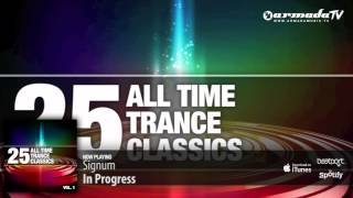 Out now: 25 All Time Trance Classics, Vol  1