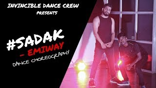 #SADAK - EMIWAY | DANCE CHOREOGRAPHY | INVINCIBLE DANCE CREW
