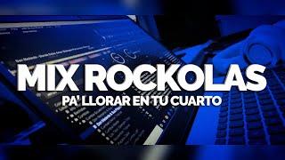 ROCKOLAS PA' LLORAR EN TU CUARTO 1.0   CORTAVENAS (DELAYZER DJ)
