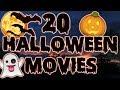 20 Must Watch Halloween Movies!
