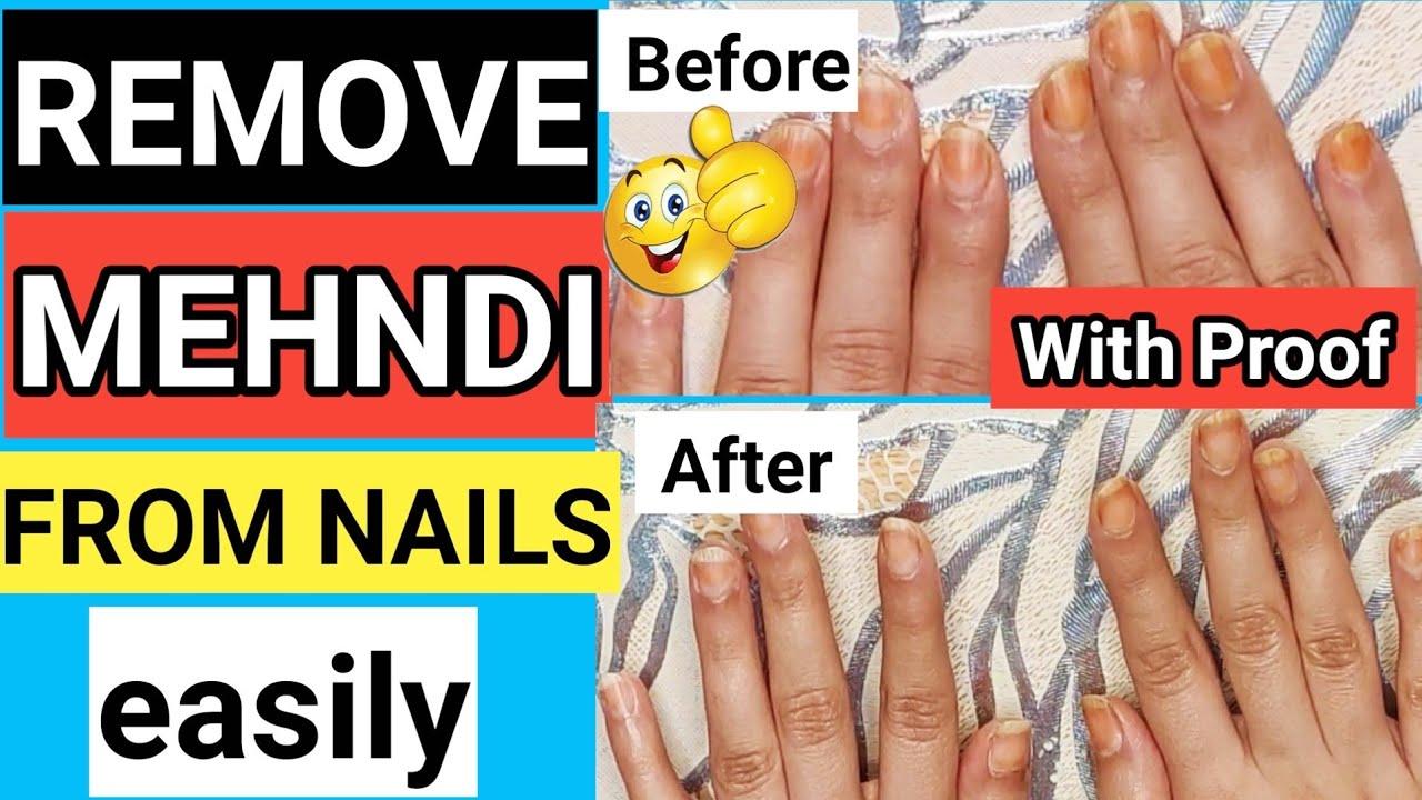 How to Remove Mehndi from nails instantly at Home | मेहंदी को हाथों से कैसे हटाये