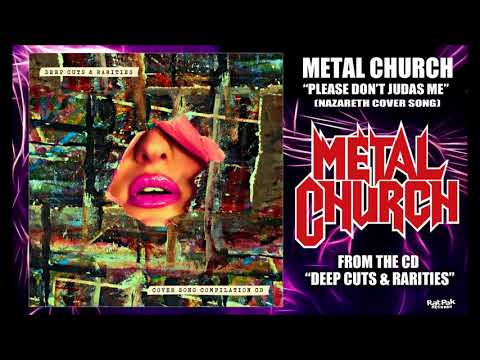 Metal Church Please Dont Judas Me  Nazareth   Audio