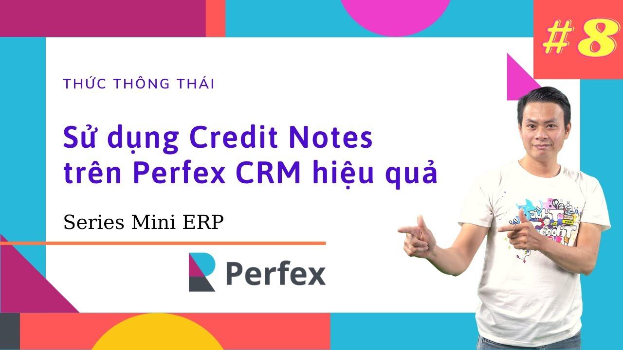 Mini ERP #8 - Quản lý Credit Notes trên phần mềm Perfex CRM