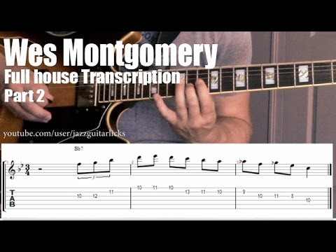 Wes Montgomery Jazz Guitar Lesson With Tab Full House Part 2