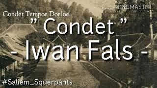 [4.24 MB] Iwan Fals - Condet (Lirik)