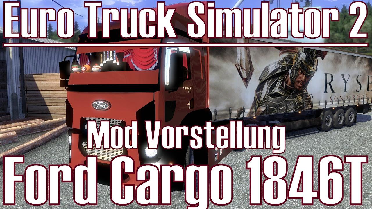 Euro Truck Simulator 2 ★ Ford Cargo 1846T ★ Mod Vorstellung [Deutsch/HD]