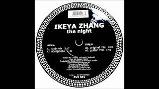 ikeya zhang - the night mixed