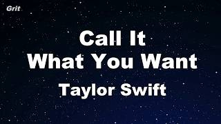 Call It What You Want - Taylor Swift Karaoke 【No Guide Melody】 Instrumental