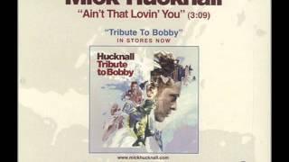 Mick Hucknall - Ain't That Lovin' You
