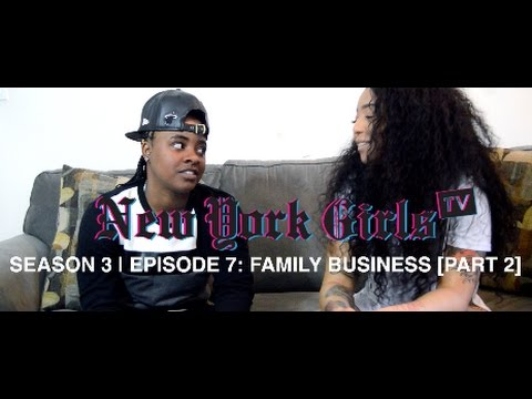 "NYGTV S3 E7: ""Family Business"" [Part 2]"