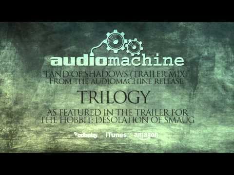 Audiomachine - Land of Shadows (The Hobbit: Desolation of Smaug Trailer)