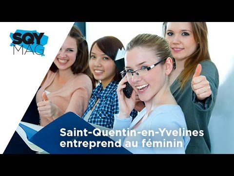sqy-mag-saint-quentin-yvelines-entreprend-feminin