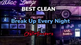 Download Lagu Break Up Every Night (Best Clean Edit V1) - The Chainsmokers mp3