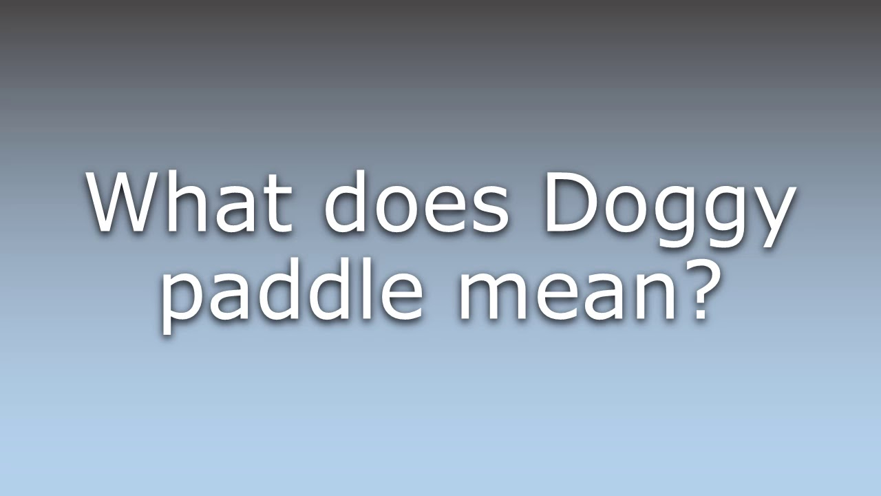 what does doggy mean