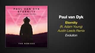 [4.85 MB] Paul van Dyk feat. Adam Young - ETERNITY (Austin Leeds Remix)