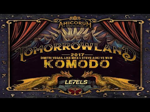 Levels vs Komodo vs Hey Baby - Dimitri Vegas & Like Mike Mashup Tomorrowland 2017