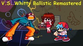 V.S. Whitty Ballistic Remastered - Friday Night Funkin
