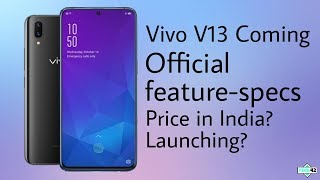 Vivo V13 Official first look feature-specs price? Launching Soon in India🔥
