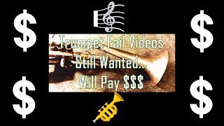 💲💲💲TRUMPET FAIL ANNOUNCEMENT for money honey -  up to $20 for YOUR video! 💲💲💲