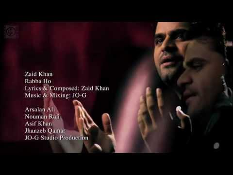 Zaid Khan | Rabba Ho | Official Debut Music Video
