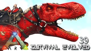 ARK: SURVIVAL EVOLVED - NEW ALPHA TREX & ALPHA RHINO TAMING !!! E39 (MODDED ARK EXTINCTION CORE)