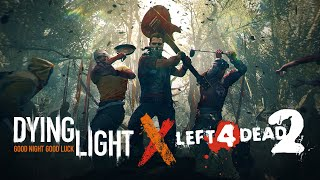 Dying Light meets Left 4 Dead 2 in an exciting crossover event!